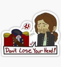 Don't Lose Your Head Sticker