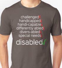 Disabled. Period. T-Shirt