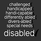 Disabled. Period.  (black/white) by Amythest Schaber