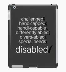 Disabled. Period.  (black/white) iPad Case/Skin