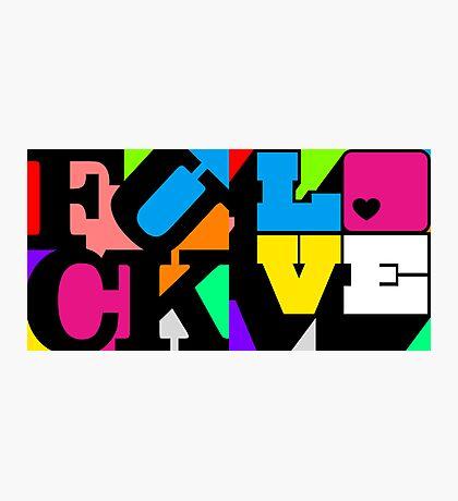 F*ck/Love Photographic Print