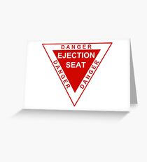 Danger Ejection Seat Greeting Card