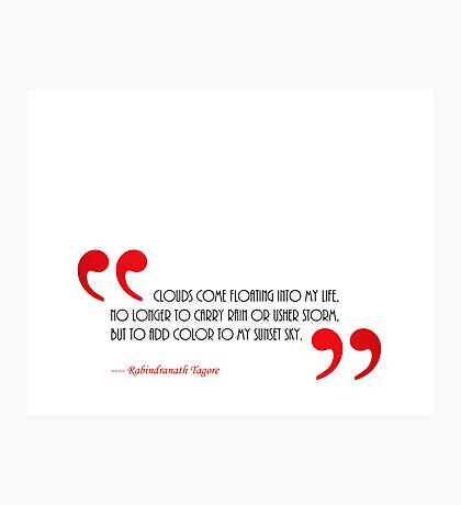 Quote - Clouds  Photographic Print