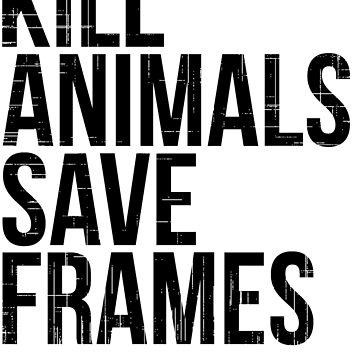 Kill Animals - Save Frames by UndaKuva