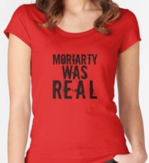 Moriarty was Real Women's Fitted Scoop T-Shirt