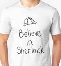 Believe in Sherlock T-Shirt