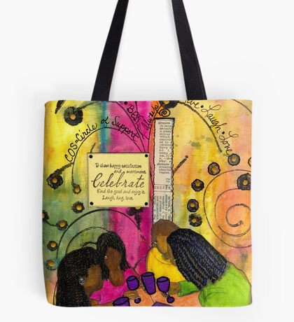 The Gathering of GOOD Friends Tote Bag