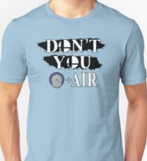 Don't You D+Air T-Shirt