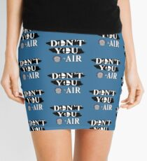 Don't You D+Air Mini Skirt