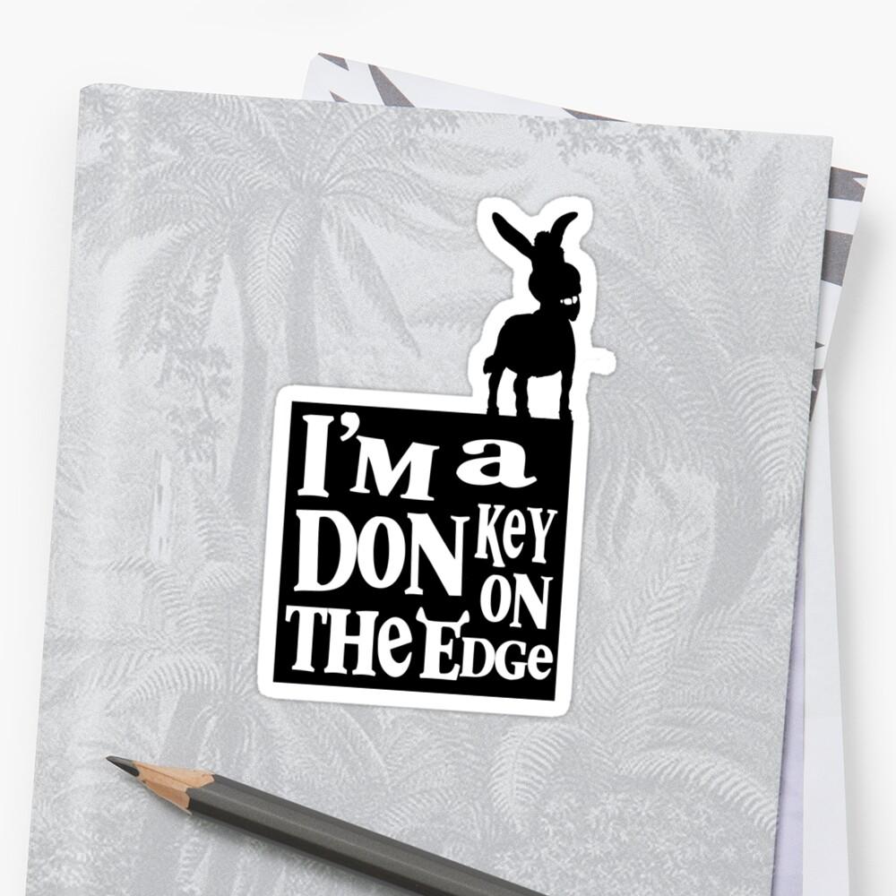 I'm a donkey on the edge! by David Cumming