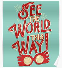 See the world this way! Poster