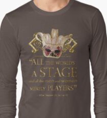 Shakespeare As You Like It Stage Quote Long Sleeve T-Shirt