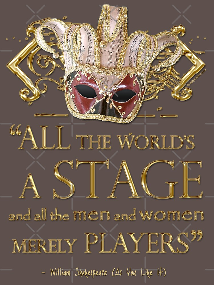Shakespeare As You Like It Stage Quote by incognitagal