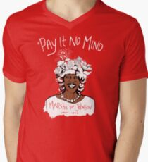 *Pay It No Mind Men's V-Neck T-Shirt