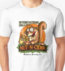 Nothin' Satisfies Like A Hot Nut-N-Cider  T-Shirt