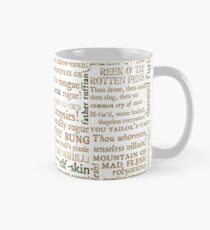 Shakespeare's Insults Collection - Revised Edition (by incognita) Mug