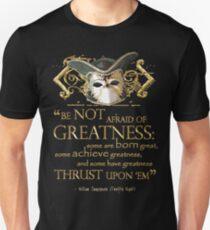 Shakespeare Twelfth Night Greatness Quote Unisex T-Shirt