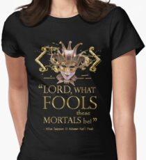 Shakespeare Midsummer Night's Dream Fools Quote Womens Fitted T-Shirt