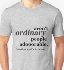 ordinary people T-Shirt