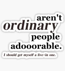 ordinary people Sticker