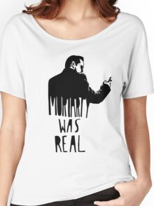 Moriarty Was Real - Black Women's Relaxed Fit T-Shirt