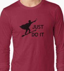Just Do It Long Sleeve T-Shirt
