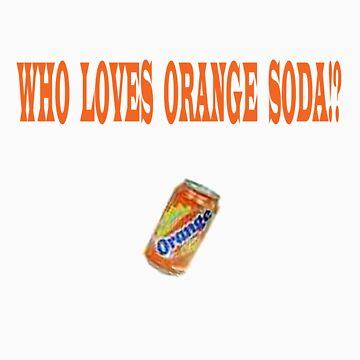 Who Loves Orange Soda!? (Kenan & Kel) by LittleMermaid87