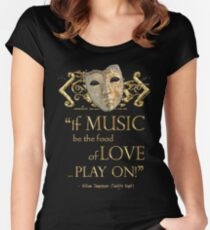 Shakespeare Twelfth Night Love Music Quote Women's Fitted Scoop T-Shirt