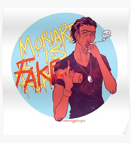 Moriarty was FAKE Poster