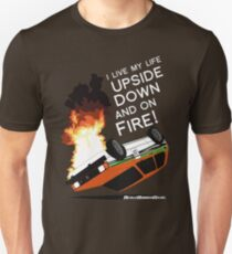 Upside Down and On Fire! (white text) Unisex T-Shirt