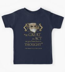 """Shakespeare King John """"Be Great"""" Quote Kids Clothes"""