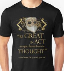 """Shakespeare King John """"Be Great"""" Quote T-Shirt"""