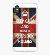 Keep calm and believe in Sherlock iPhone Case/Skin
