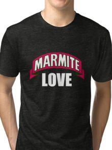Love Marmite Tri-blend T-Shirt