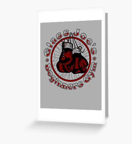 Glass Joe's Gym Greeting Card