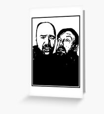Karl Pilkington and Ricky Gervais Greeting Card