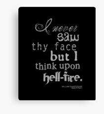 Shakespeare's Henry IV, Part I Hell Fire Quote Canvas Print