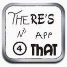 There's an app for that by loc123