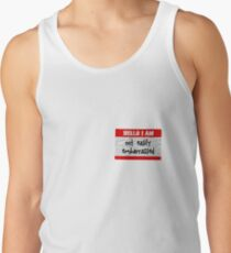 Hello, I am not easily embarrassed Tank Top