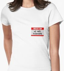 Hello, I am not easily embarrassed Women's Fitted T-Shirt