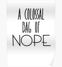 A colossal bag of nope Poster