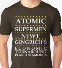 Newt Gingrich - Atomic Supermen Unisex T-Shirt