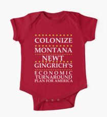 Newt Gingrich - Colonize Montana One Piece - Short Sleeve