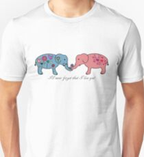 An elephant never forgets. Unisex T-Shirt