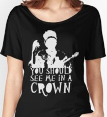 You Should See Me in a Crown Women's Relaxed Fit T-Shirt