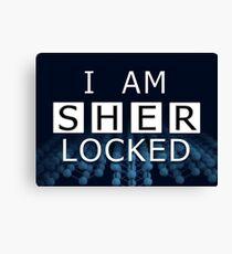 SHERLOCKED - I AM SHER LOCKED Canvas Print