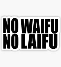 Pegatina No Waifu No Laifu