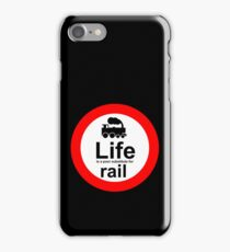 Rail v Life - Black iPhone Case/Skin