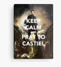 Keep Calm and Pray to Castiel Metal Print