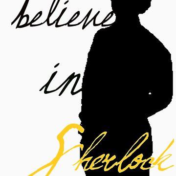 Believe in Sherlock Holmes by megglet514